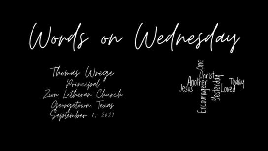 Words on Wednesday - September 8, 2021