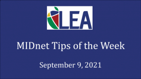 MIDnet Tips of the Week - September 9, 2021