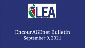 EncourAGEnet Bulletin - September 9, 2021