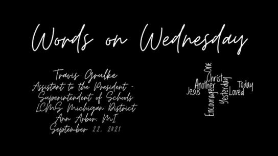 Words on Wednesday - September 22, 2021