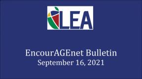 EncourAGEnet Bulletin - September 16, 2021