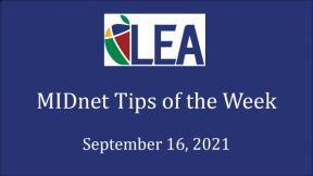 MIDnet Tips of the Week - September 16, 2021