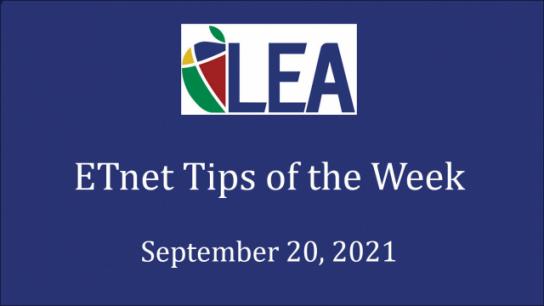 ETnet Tips of the Week - September 20, 2021