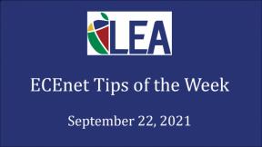 ECEnet Tips of the Week - September 22, 2021