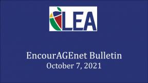 EncourAGEnet Bulletin - October 7, 2021